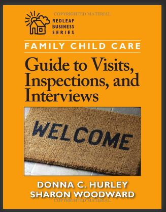 Family Child Care Guide to Visits, Inspections and Interviews