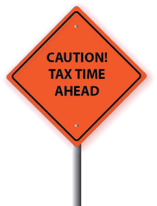 CAUTION TAX TIME AHEAD!